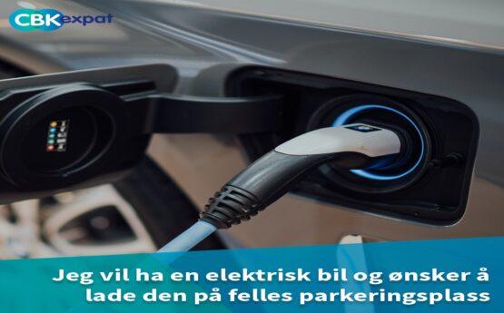 Jeg vil ha en elektrisk bil og ønsker å lade den på felles parkeringsplass